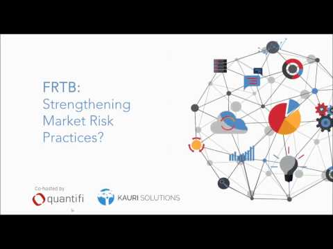 FRTB: Strengthening Market Risk Practices?