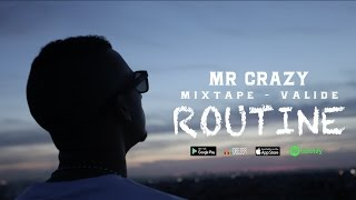 MR CRAZY - ROUTINE [ Officiel Video ]