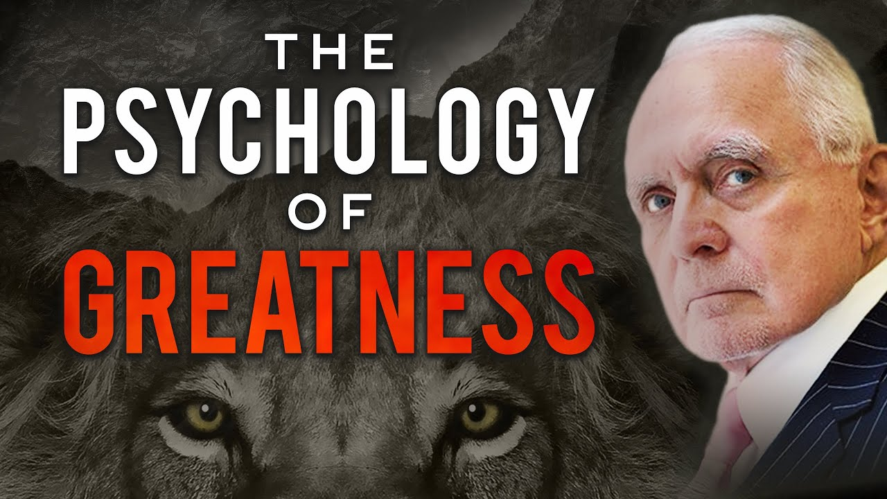 The Psychology of Greatness