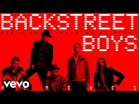 Backstreet Boys  Dont Go Breaking My Heart Arkadi Remix Audio
