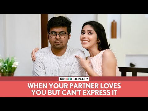 FilterCopy | When Your Partner Loves You But Can't Express It | Ft. Raunak Ramteke and Umang Jain