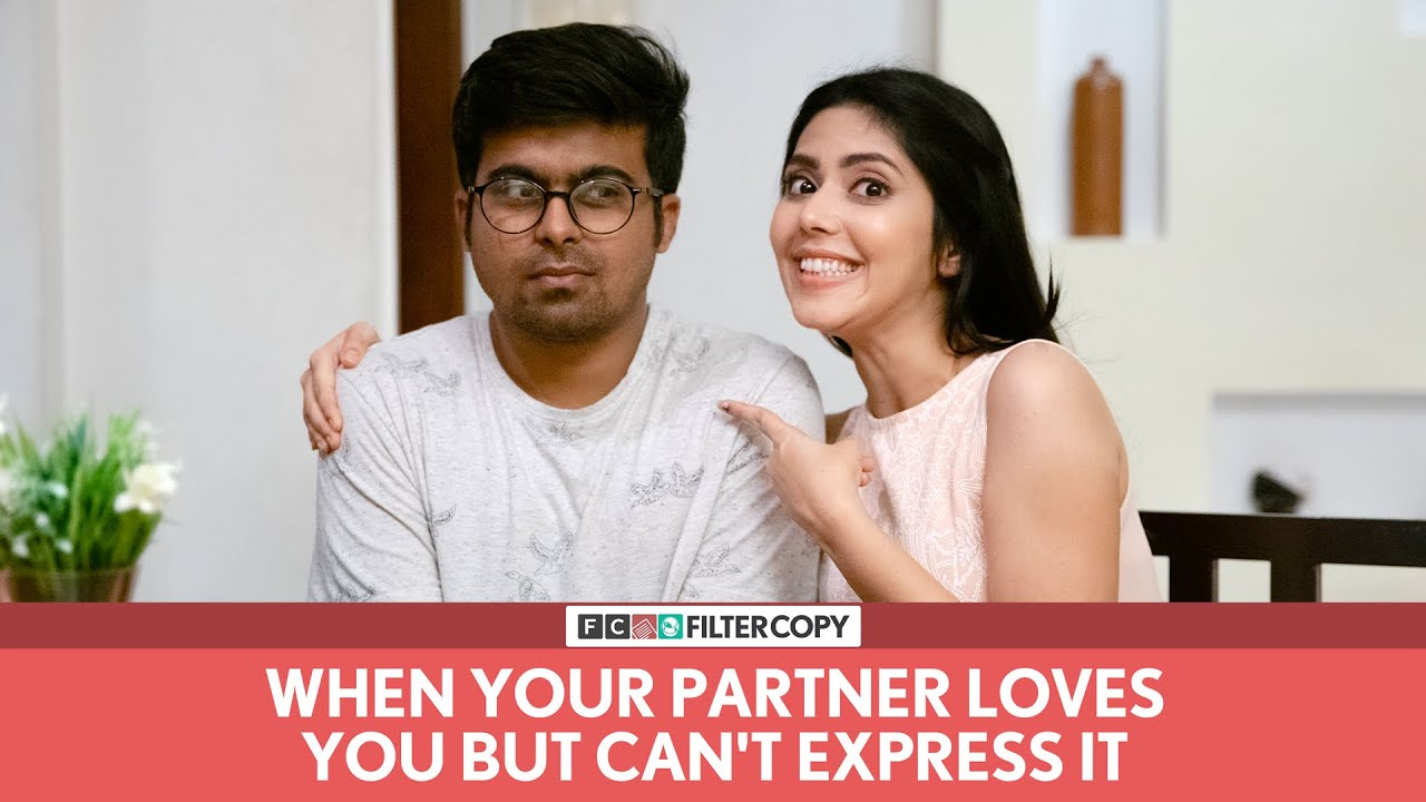 FilterCopy | When Your Partner Loves You But Can't Express It | Ft. Raunak Ramteke and Umang Ja