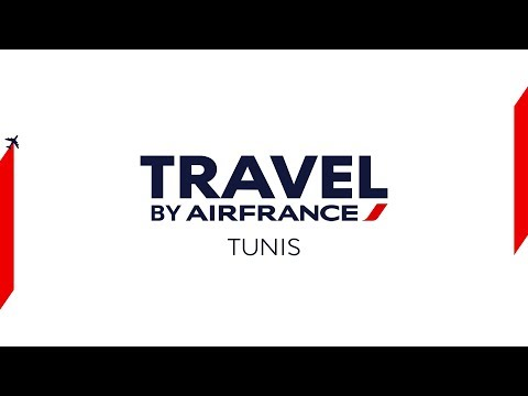 Travel by Air France - Tunis