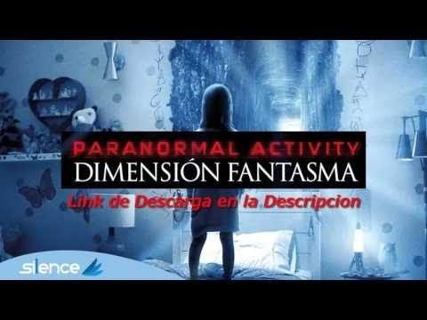 Actividad Paranormal Pelicula Completa En Español Hd Youtube