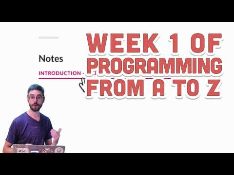 Live Stream #59: Week 1 of Programming from A to Z