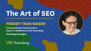 The Art of SEO with Entrepreneurial Communication Expert in Residence Freddy Tran Nager