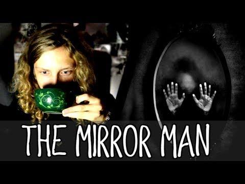 THE MIRROR MAN | Creepypasta