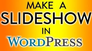 Wordpress 3 - Make A Slideshow