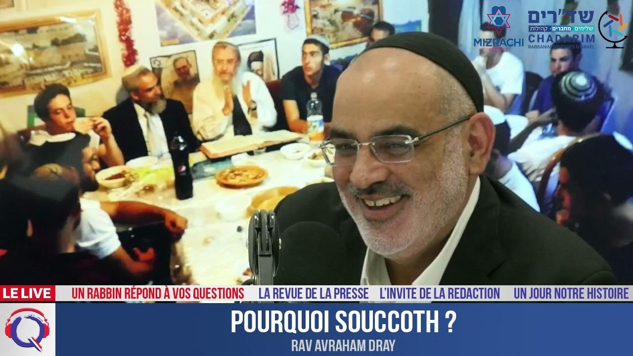 Pourquoi Souccoth ? - Un rabbin répond à vos questions#41