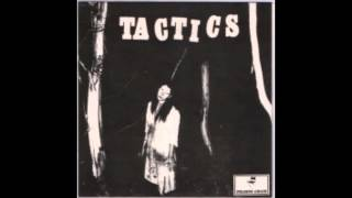 Tactics - Standing By The Window