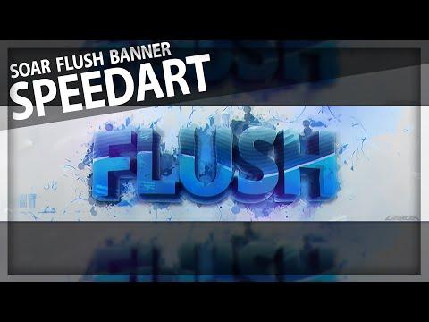 SoaR Flush Speedart (Download PSD in Description)