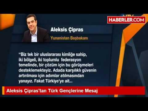 Alexis Çipras'tan Türk gençlerine mesaj