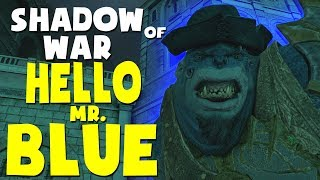 Middle Earth: Shadow of War Funny Moments - HELLO MR. BLUE