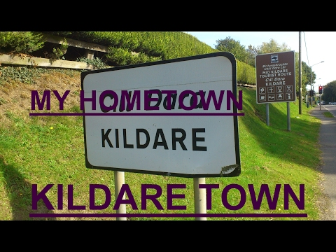 Kildare - my home town