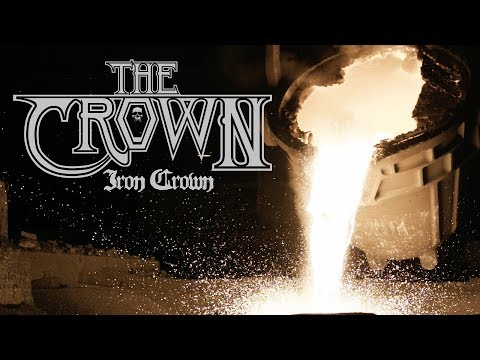 "The Crown ""Iron Crown"" (OFFICIAL VIDEO)"