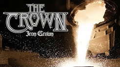 The Crown - Iron Crown (OFFICIAL VIDEO)