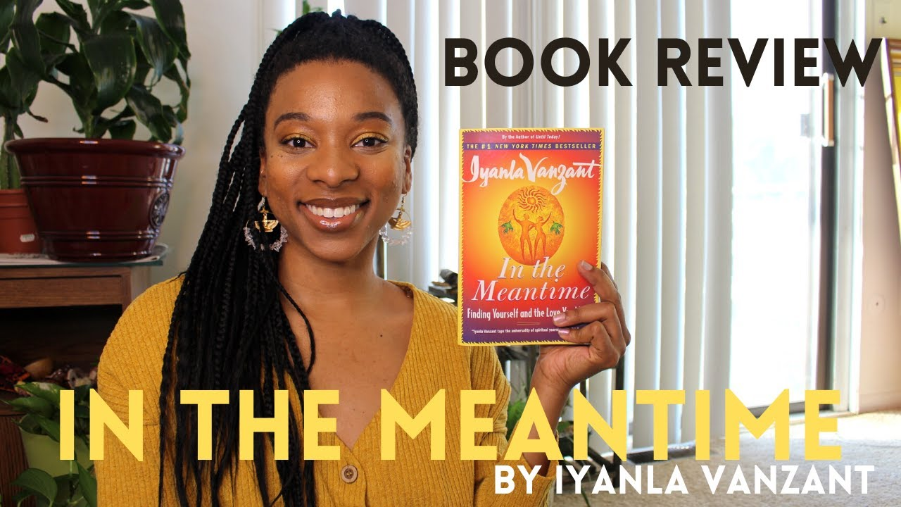 In the Meantime by Iyanla Vanzant - Book Review