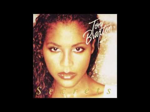 Toni Braxton ~ I Don't Want To ~ Secrets [10]