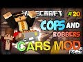 Trolling CARS! - Minecraft MODDED Cops and Robbers: CARS (Minecraft Mods - Cars Mod) w/ FRIENDS