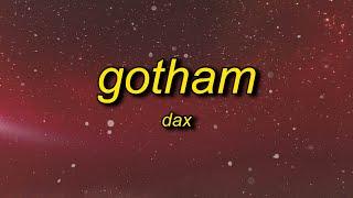Top Dax - GOTHAM Similar Songs