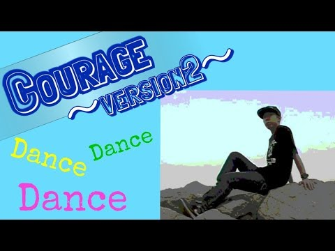 【チーム:Youth And Earth】Courage ~ version 2 ~ ダンス:Chiyo