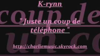 """Zouk K-rynn - """" Juste un coup de téléphone """""""