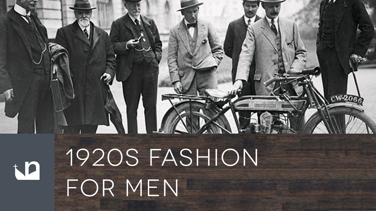 a38008b4b47a3 1920s Men s Fashion - Male Style From The Past - YouTube