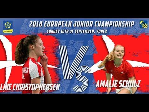 Line Christophersen vs Amalie Schulz (WS, Final) - European Jnr. C'ships 2018