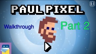 Paul Pixel - The Awakening: Walkthrough Guide Part 2 & iOS iPhone 6S Gameplay (by Xoron GmbH)