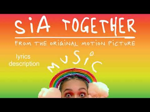Sia - Together (from the motion picture Music)