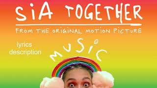 Download Lagu Sia - Together from the motion picture Music MP3