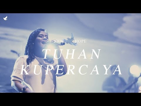 Tuhan Kupercaya - OFFICIAL MUSIC VIDEO