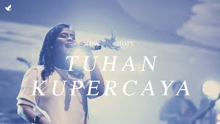 Tuhan Kupercaya - OFFICIAL MUSIC VIDEO