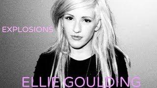 ellie goulding explosions lyrics hd