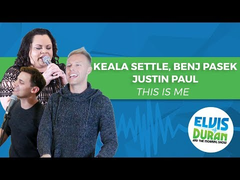"Keala Settle, Benj Pasek, Justin Paul - ""This Is Me"" The Greatest Showman | Elvis Duran Live"