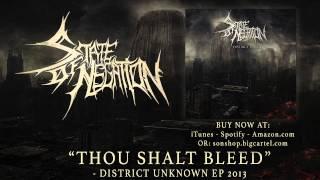 STATE OF NEGATION - Thou Shalt Bleed