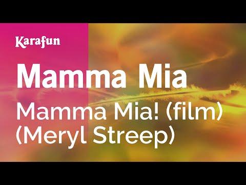 Karaoke Mamma Mia - Mamma Mia! (film) (Meryl Streep) *