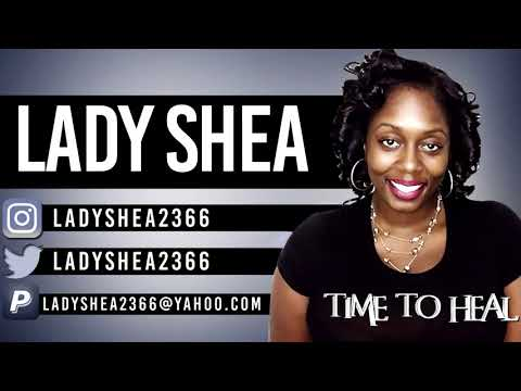 Time To Heal - [Friday Mashup] - Hosted By Shampoo (Special guest Lady Shea)