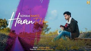 Haan Tu Hai   Official Video   Recreated by Soham Naik   Cover   Jannat   Emraan Hashmi  KK  Pritam