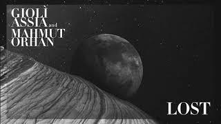 Descarca Gioli & Assia x Mahmut Orhan - Lost