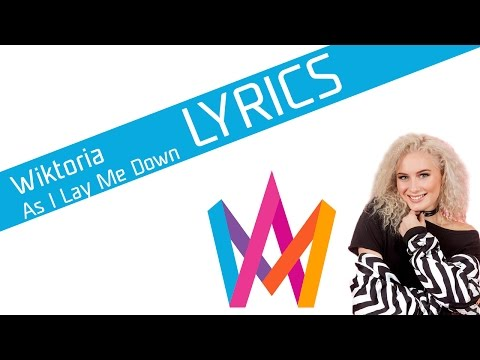 Wiktoria - As I Lay Me Down [Lyrics] (Official Audio)