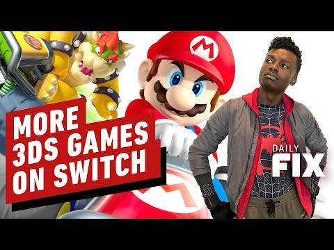 More 3DS Games Are Headed to Nintendo Switch - IGN Daily Fix