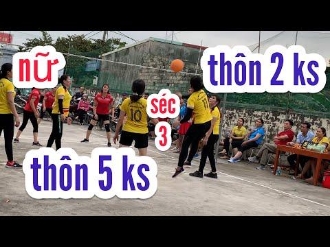 đai hội thể dục thể thao bóng chuyền hơi xã kỳ sơn THÔN 2 & THÔN 5 séc 3