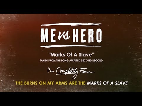 Me vs Hero - Marks Of A Slave (OFFICIAL LYRIC VIDEO)