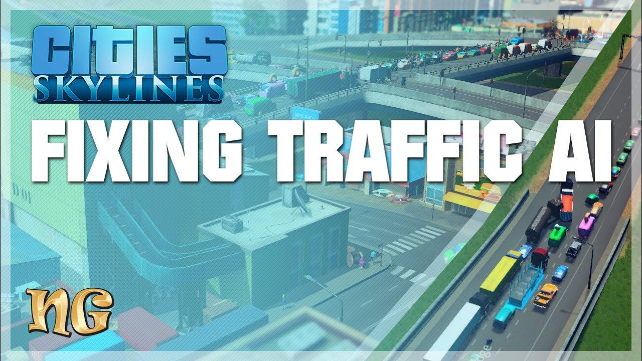 Cities Skylines Fixing Traffic Ai Youtube