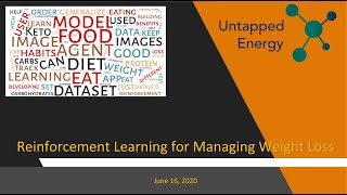 Untapped Energy June 16 2020  - Reinforcement Learning for Managing Weight Loss