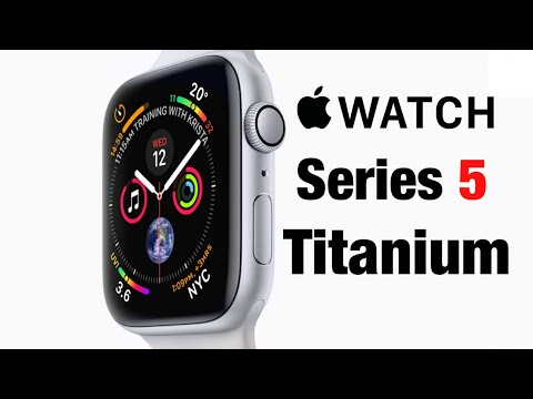 Apple Watch Series 5 specs: Always-on display, new ceramic and titanium models