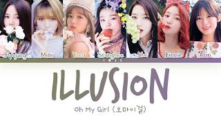[3.39 MB] Oh My Girl (오마이걸) - Illusion (Han|Rom|Eng) Color Coded Lyrics/가사
