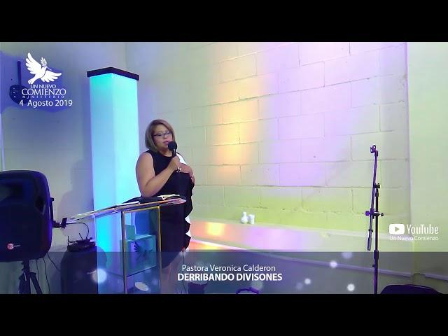 Predica # 107 -DERRIBANDO DIVISIONES- Pastora Veronica Calderon