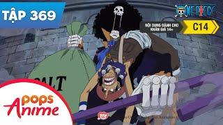 One Piece Tập 369 - Oars Và Moria! Sự Kết Hợp Mạnh Mẽ Nhất Giữa Trí Tuệ Và Sức Mạnh! - Đảo Hải Tặc